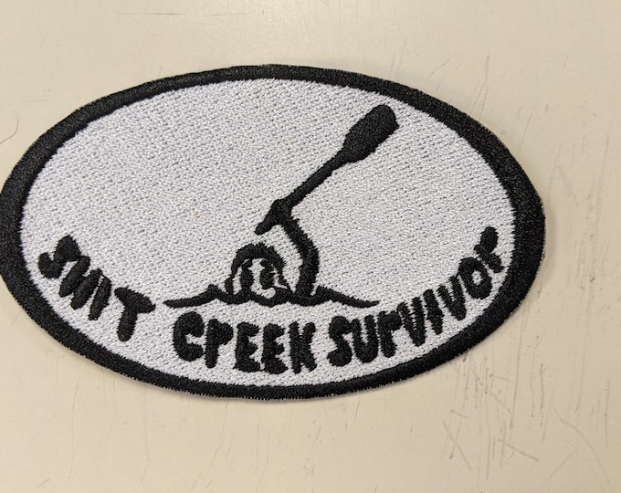 Funny Embroidered Patch, Shit Creek Survivor Patch