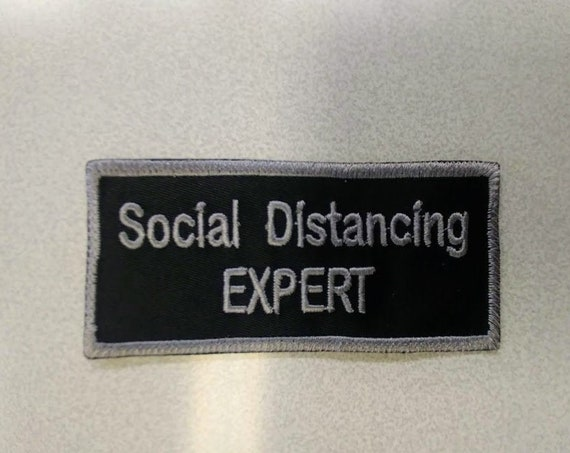 Social Distancing Expert Embroidered Applique Patch