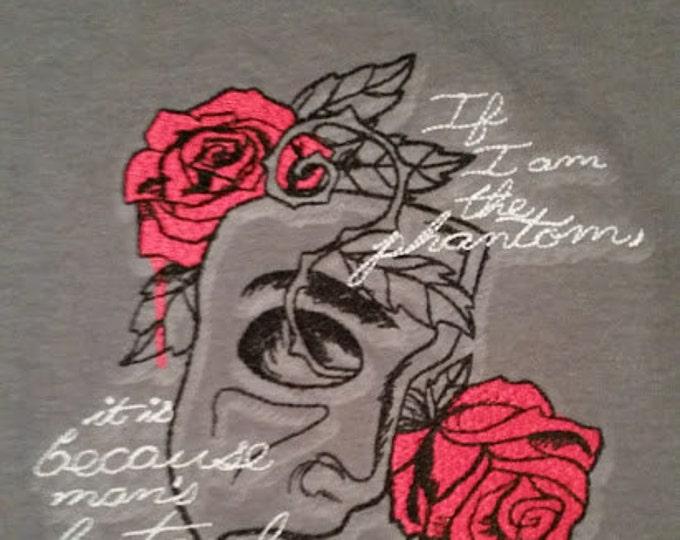 Phantom Inspired Embroidered Tee Shirt, Musical Literature Quote Tee Shirt Embroidered, Literary Tee