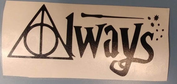 Always Wizard Fantasy Car Decal,  Movie Wizard Fan decal
