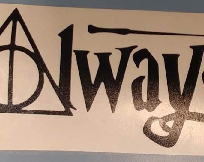 Always Wizard Fantasy Car Decal,  Movie Wizard Fan decal