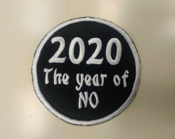2020 Embroidered Patch, Funny 2020 Iron On patch