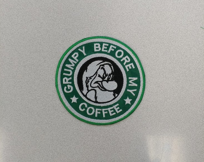 Grumpy Before My Coffee Embroidered Patch
