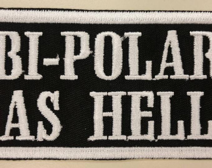 Bipolar Motorcycle Patch, Bi-polar as hell patch, Biker Iron On patch
