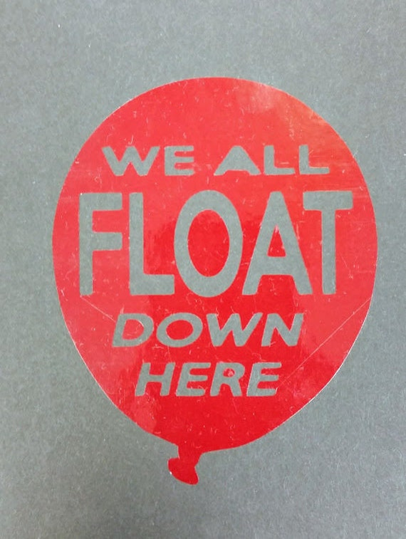 We All Float Decal,  Horror Film inspired Decal, Balloon Clown Decal