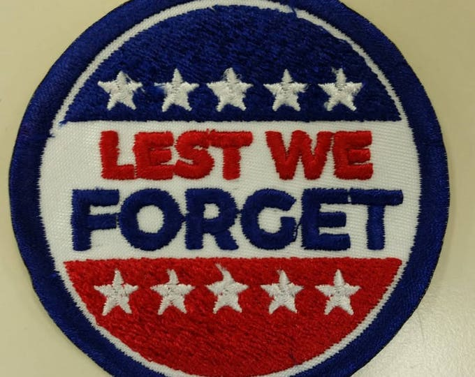 Honoring Veterans Embroidered Patch, Lest We Forget Memorial Day Patch, American Patriotic Patch, Iron On Veterans Patch
