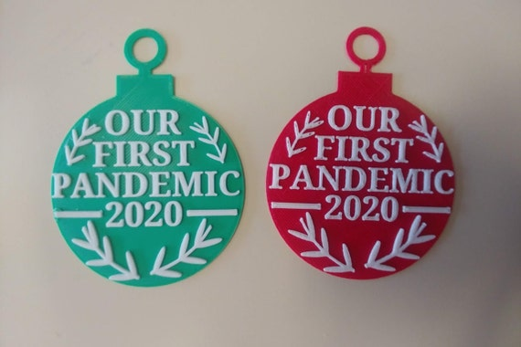 Our First Pandemic 2020 Plastic Ornament