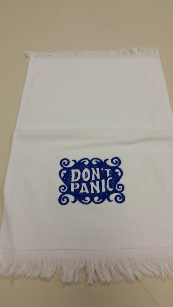 Don't Panic Towel, Sci Fi Classic Literature Fan Towel, Sci Fi Fanwear Embroidered Hand Towel.