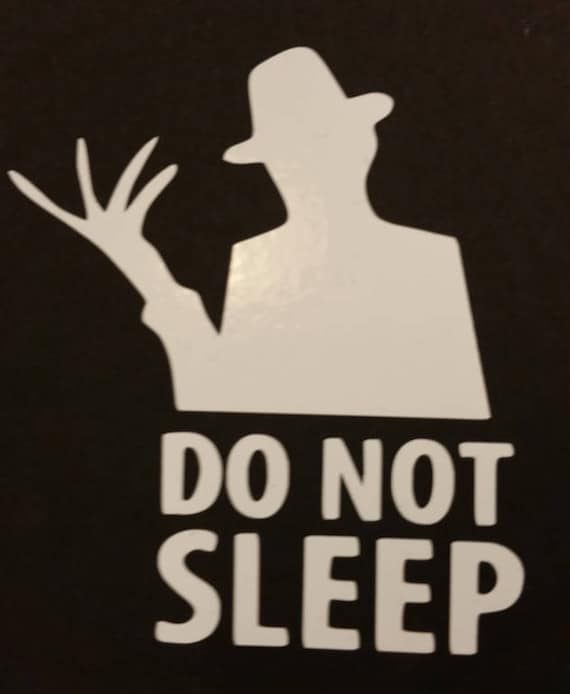 Nightmare Do Not Sleep Vinyl Decal,  Movie Serial Killer Decal, Horror Figure Vinyl Decal