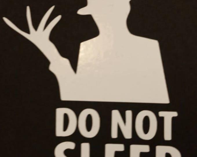 Nightmare Do Not Sleep Vinyl Decal,  Movie Serial Killer Decal, Horror Figure Vinyl Decal