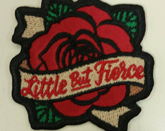 Little But Fierce Embroidered Patch,  Shakespeare Iron On Patch