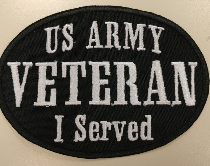 US ARMY VETERAN patch, Embroidered military veteran patch, oval iron on I served patch