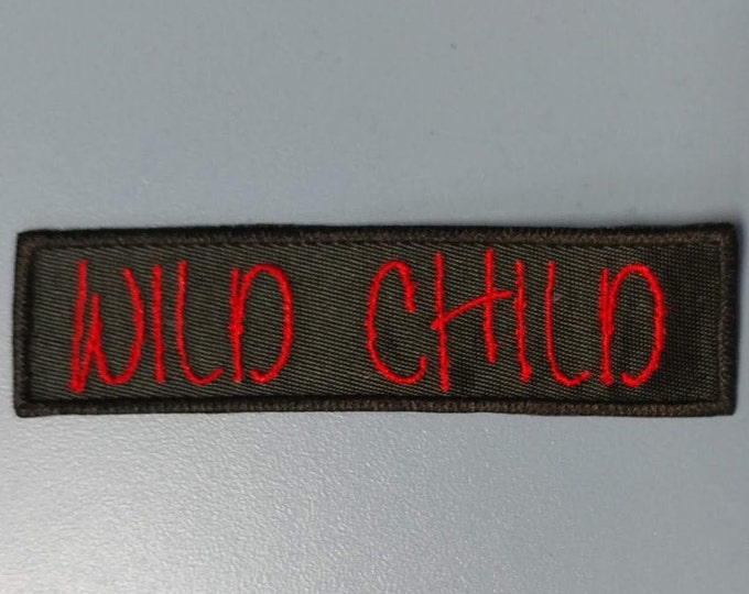 Wild Child Embroidered Patch, Iron On Wild Child Motorcycle tag patch
