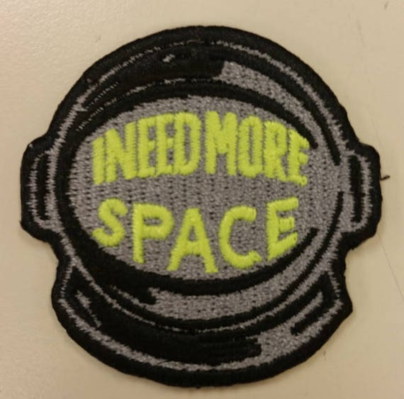 I Need More Space Embroidered Patch, Astronaut Helmet Patch, Space Iron On Patch