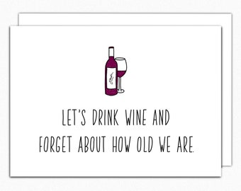 Wine Birthday Card Funny Best Friend 50th 40th For Her Lover Lets Drink 062