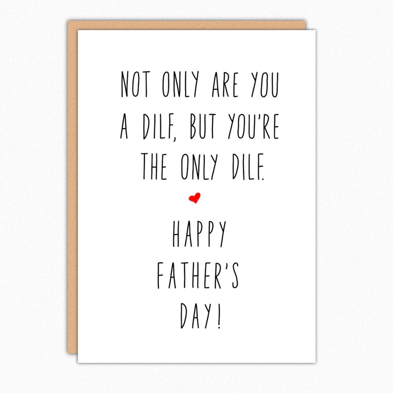 Dilf Funny Fathers Day Card For Husband For Boyfriend  Naughty Father's Day  Card From Wife  For Spouse  Only Dilf 278