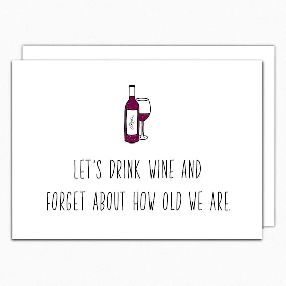 Wine Birthday Card Funny Birthday Card Best Friend Card 50th Etsy