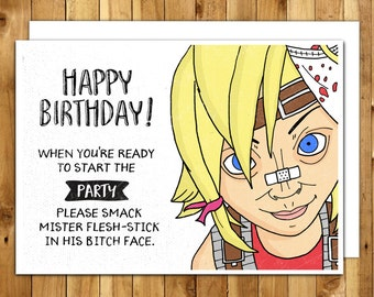 Borderlands Card - Borderlands Birthday Card - Tiny Tina Birthday Card