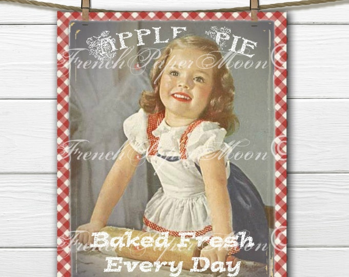 Shabby Fresh Baked Apple Pie Digital Download, Vintage Girl, Apple Pie, Baking, Digital Print, Fabric Transfer Graphic