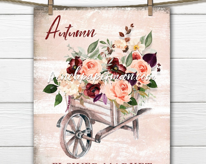 Autumn Flower Market Print, Watercolor Fall Flowers, Wheelbarrow,Pillow Image, Fabric Transfer, Decoupage, Sublimation, Card, Transparent