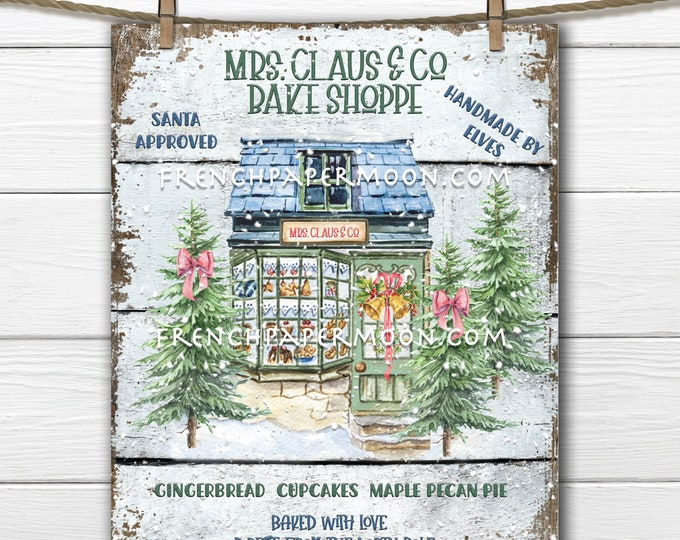 Mrs Claus Bake Shop Digital, Christmas Bakery Sign, Xmas Bakery, Christmas Storefront, Wreath Attachment, DIY Xmas Sign, Pillow Image, PNG
