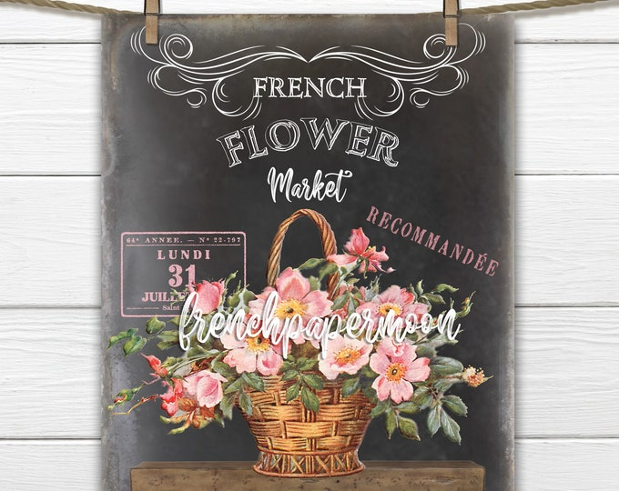 French Flower Market Printable, Chalkboard Flowers, Basket of Roses, French Pillow Image, Rose Transfer Graphic, Vintage Roses, Home Decor