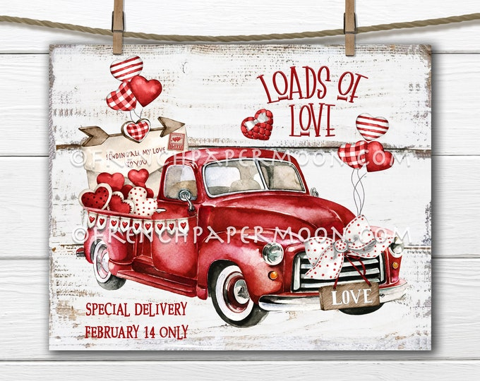 Red Valentine Truck, DIY Valentine Sign, Loads of Love, Farmhouse Valentine, Love Letter, Pillow Image, Wreath Attachment, Wall Decor, PNG