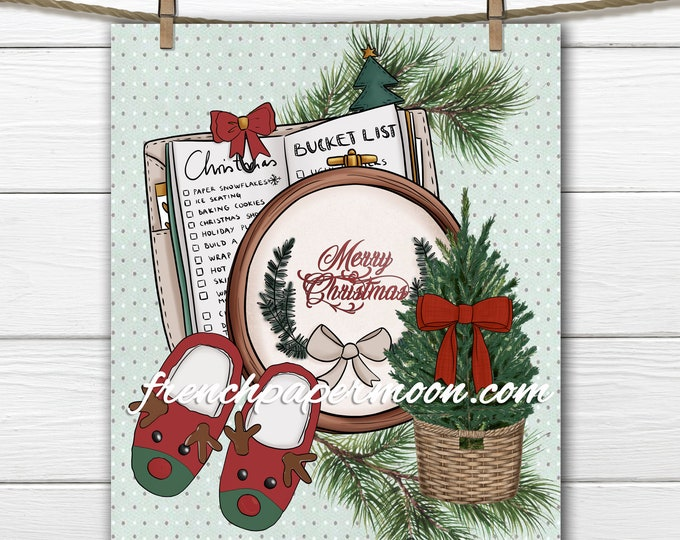 Christmas Collection Print, Christmas Tree, Embroidery Hoop,  Reindeer Slipper, Bucket List, Transfer, Sign, Sublimation, Craft, Transparent