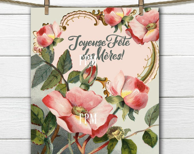 Digital Mother's Day Printable, Shabby Chic Mother's Day, Vintage French Mother's Day Roses, French Pillow Roses and Tags