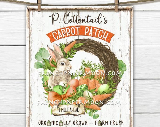 Easter Bunny, Digital, Carrot Patch, Cottontail, Farmhouse DIY Easter Sign, Carrots, Rabbit, Spring Garden, Pillow Image, Wreath Attachment