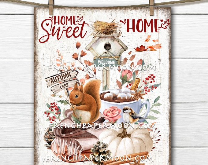 Hot Chocolate, Cozy, Fall, Home Sweet Home Digital, Woodland Squirrel, Home Decor Sign, Fabric Transfer, Wreath Accent, Image Transfer, PNG