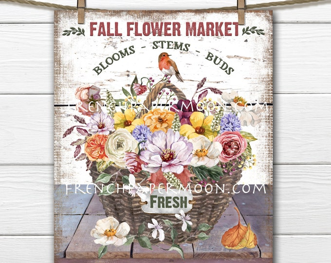 Fall Flower Market, Autumn Flowers, Fall Colors, Basket of Flowers, DIY Decor Sign, Fabric Transfer, Digital Print, Wreath Accent, PNG