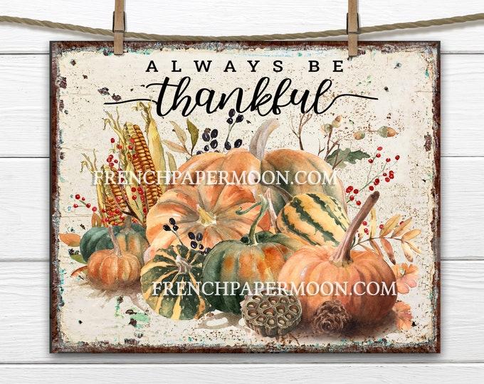 Rustic pumpkins, corn, harvest, Farmhouse Pumpkins, Digital, Thanksgiving, Thankful, Pumpkin Home Decor, Digital, Fabric Transfer