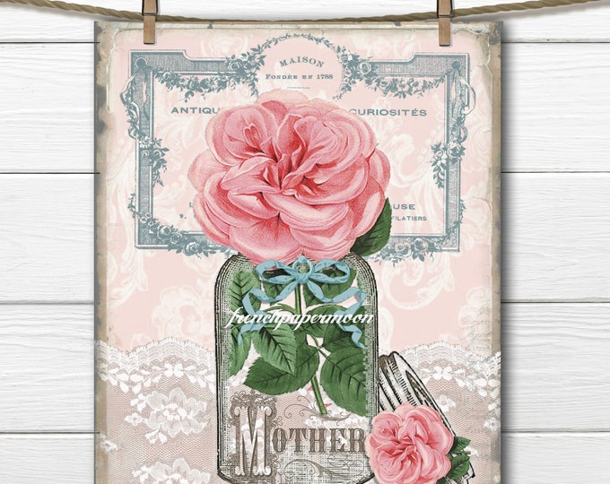 Mother's Day Printable, Mothers Day Card, Vintage Rose Mason Jar, French Graphics, Lace, Mother's Day Crafts, Gift, Digital Art