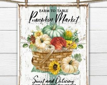 Pumpkin Market, Farmhouse Fall, Digital, Pumpkin Basket, DIY Decor Sign, Wreath Accent, Colorful Pumpkins, Fabric Transfer, Fall Decor,
