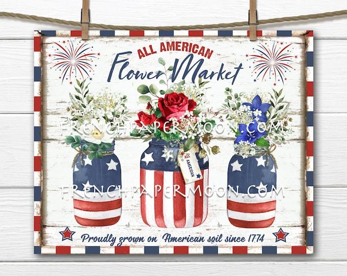 4th of July, Patriotic Farmhouse, Flowers, Mason Jar, Fireworks, Patriotic DIY Sign, Botanicals, Fabric Transfer, Home Decor, PNG, Wood