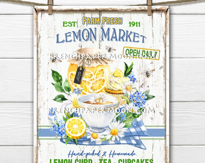 Farmhouse Lemons, Farm Fresh, Farmers Market, Lemon Tea, Lemon Curd, Lemon Cupcake, Sign Making, Image Transfer, Wreath Decor, Kitchen Print