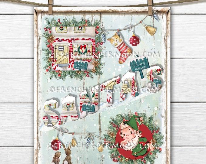 Santas Workshop, North Pole Christmas, Digital Christmas Sign, Retro Xmas, DIY Xmas Sign, Wreath Decor, Pillow Image, Wall Decor, PNG