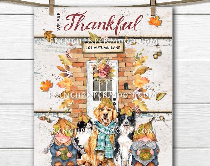 Thanksgiving Gnome, Thanksgiving Friends, Autumn Scene, Front Door, Thankful, Fall Pets, Golden Retriever, Cats, Decor Sign, Fabric Transfer