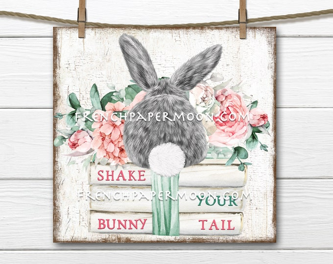 Cute Bunny Tail, Books, Flowers, Easter Decor, Digital, Easter Tiered Tray Image, DIY Easter Bunny Sign, Wreath Decor, Table Decor, Pillow