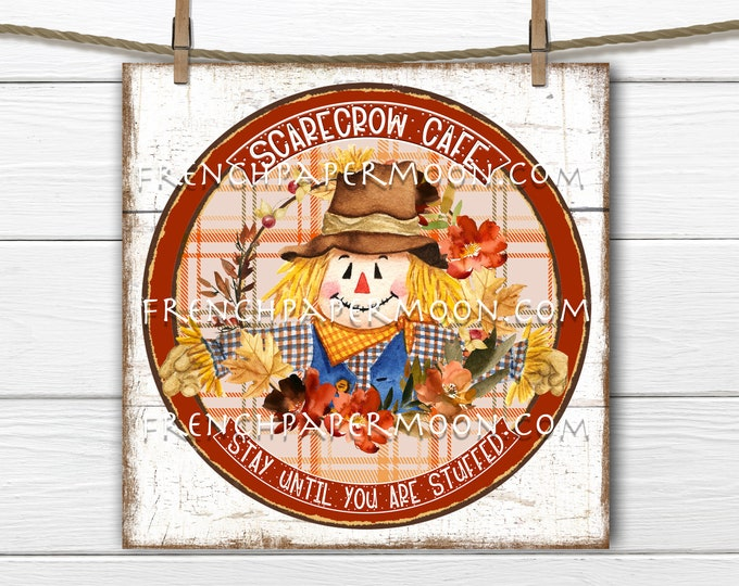 Fall Farmhouse, Scarecrow, Cafe, Circle, Sublimation Graphic, Digital Download, Wood, JPEG, PNG, Door Hanger, Round, Iron-on transfer