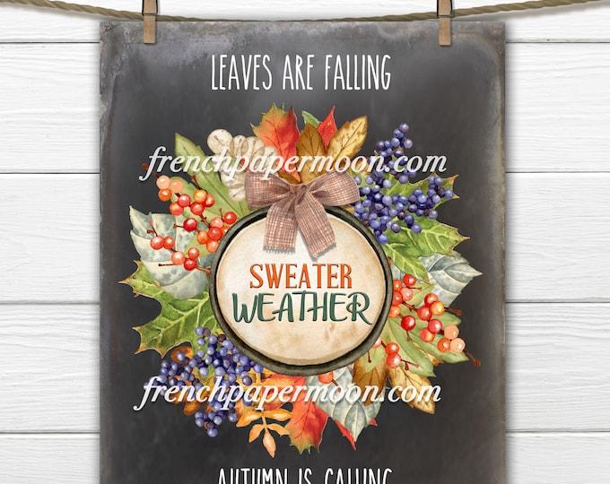 Chalkboard Autumn Leaves Digital, Fall Leaf Wreath, Sweater Weather, DIY Fall Sign Print, Sublimation, Fabric Transfer, Fall Decor Print