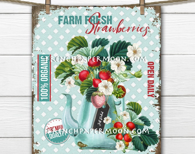 Farm Fresh Strawberries, Strawberry Farm, Wreath Accent, Decor Sign, Tiered Tray Sign, Kitchen Wall Art, Digital Print, Image Transfer