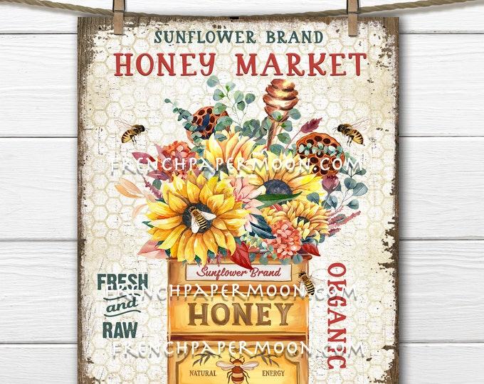 Rustic Farmhouse Honey, Fall Sunflowers, Bees, Honey Market, Digital, DIY Sign, Sublimation, Image Transfer, Fabric Transfer, Wreath Accent