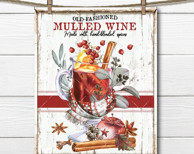 Old Fashioned Mulled Wine, Digital, Festive Christmas Drink, DIY Xmas Sign, Fabric Transfer, Home Decor print, Wreath Accent, Plaid, PNG