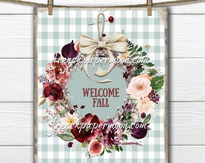 Welcome Fall Printable Wreath, Autumn Wreath, Burgundy Floral, Pillow Image, Fabric Transfer, Digital Fall, Gingham, Fabric Transfer, Sign