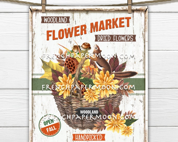 Rustic Woodland Forest, Digital, Autumn, Flower Market, Dried Flowers, DIY Sign, Image Transfer, Sublimation, Fabric Transfer, Wreath Accent