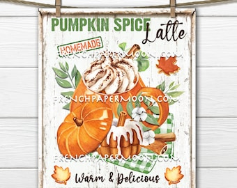 Pumpkin Spice Latte, Autumn Drink, Fall Beverage, Digital, DIY Decor Sign, Fabric Transfer, Digital Print, Kitchen Decor, Wreath Accent, PNG