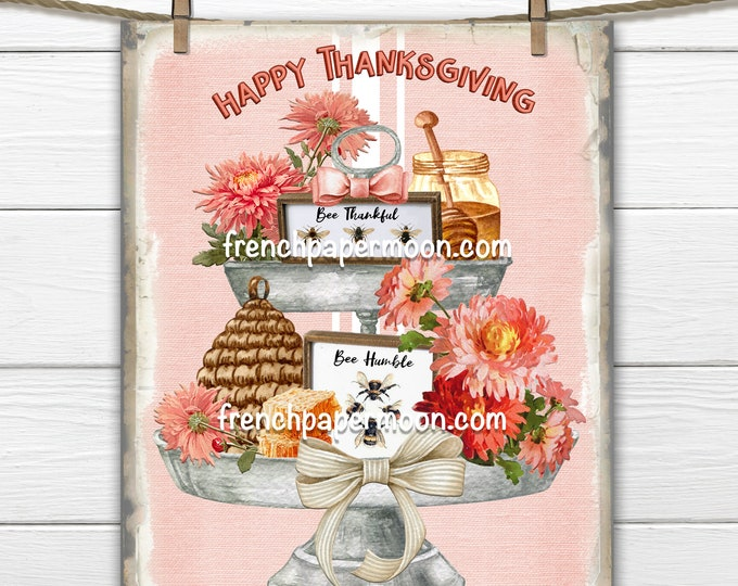 Thanksgiving Tiered Tray Digital, Bee Thankful, Bees, Flowers, Honey, Wreath Sign, Thanksgiving Pillow Image, Transparent, Fabric Transfer