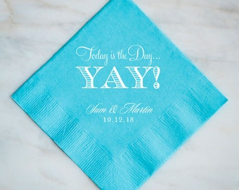 Personalized Today is the Day Wedding Napkins, Custom Printed Napkins, Foil Printed Paper Napkins, Party Napkins, Custom Dinner Napkins,